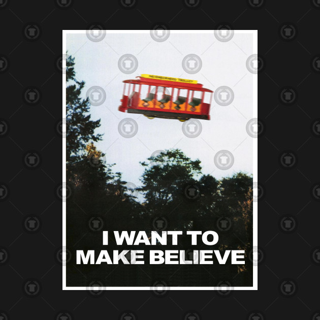 8bacad7c2 I WANT TO MAKE BELIEVE X-Files x Mister Rogers Creativity Poster - I ...