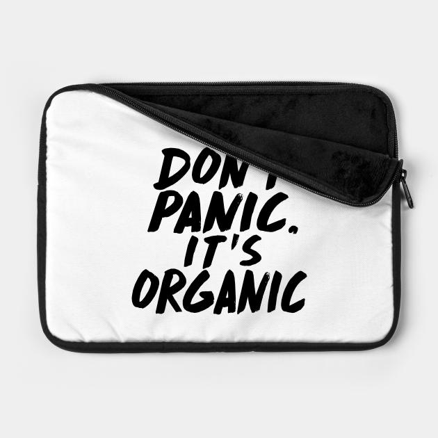DONT PANIC IT'S ORGANIC PONCIANO FARMS