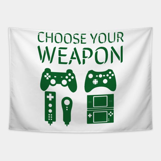 Choose your weapon/gaming meme #1