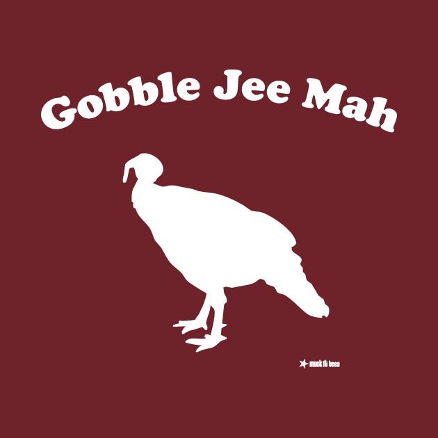 Gobble Jee Mah