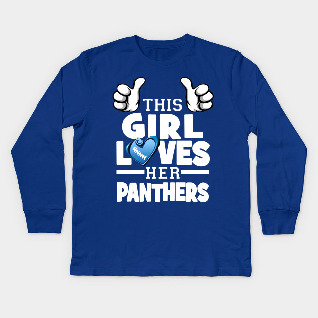 8b0f0be1f This Girl Loves Her Panthers Football - Carolina Panthers - Kids ...