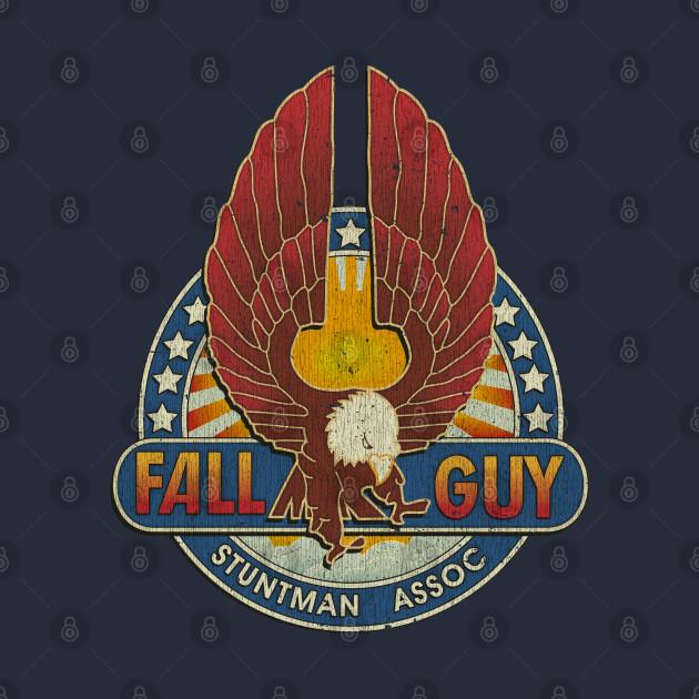 Fall Guy Stuntman Association Vintage - Fall Guy ...