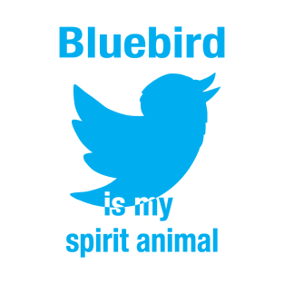 Bluebird Spirit Animal t-shirts