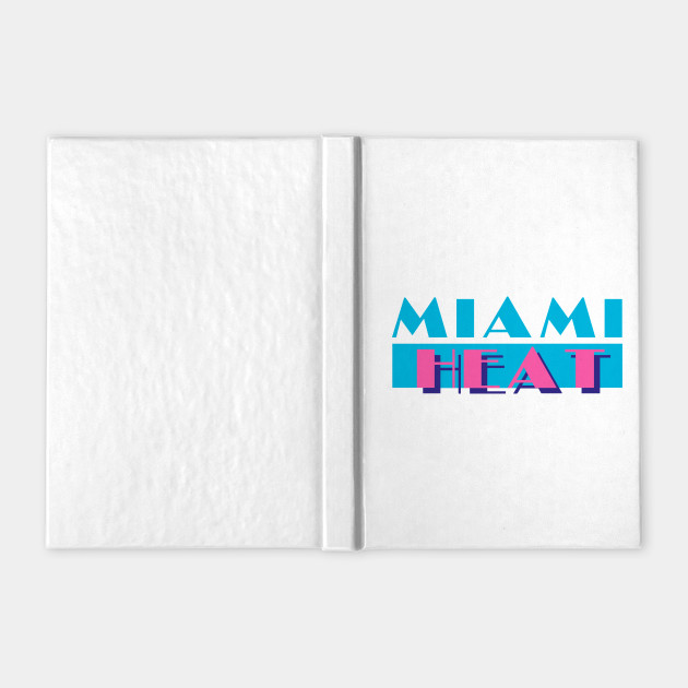 Miami Heat In Miami Vice Style Miami Heat Notebook Teepublic