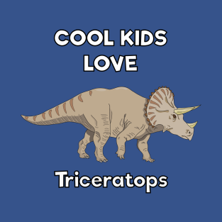Cool kids love triceratops t-shirts