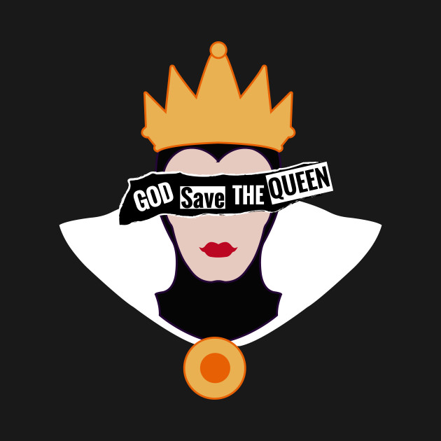God save the Evil Queen