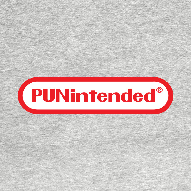 PUNintended