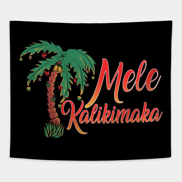 Mele Kalikimaka Hawaiian Christmas