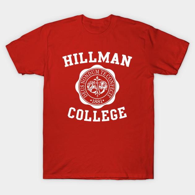8d0ecbbfc25c Hillman College - Hillman College - T-Shirt | TeePublic