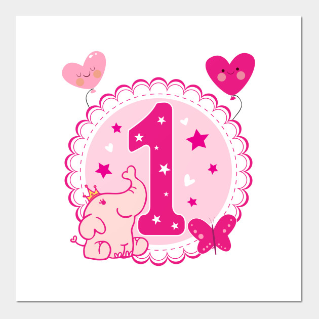 First Birthday Girls Elephant 1st 1Girl Daughter Niece Cute Sweet One Year Old Mug Sticker Pillow Gifts Ideas Posters And Art Prints