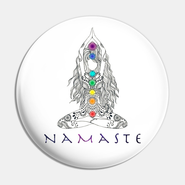 Namaste Yoga Pose With Chakra Gift For Girls Women Yoga Meditation Lovers Namaste Yoga Pose With Chakra Pin Teepublic