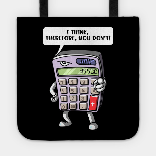 Funny Math Student Calculator Mathematics Joke