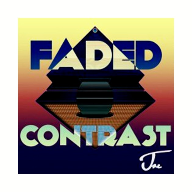 JAE- FADED CONTRAST
