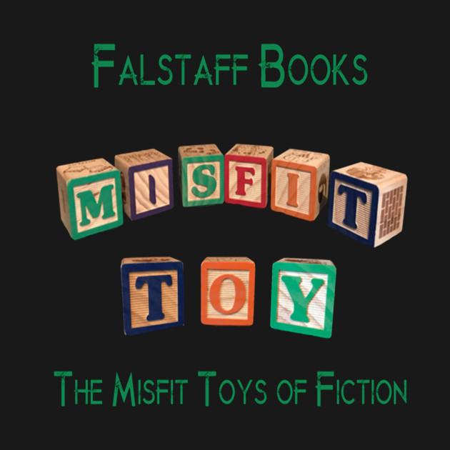 Misfit Toys T