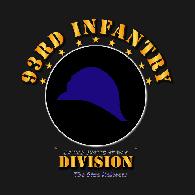 93rd Infantry Division - The Blue Helmets