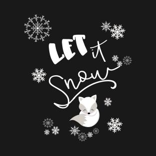 Let It Snow Wintertime Fun Sleepy Fox & Snowflakes Gift t-shirts