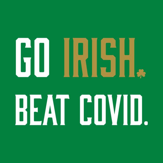 Go IRISH. Beat COVID.