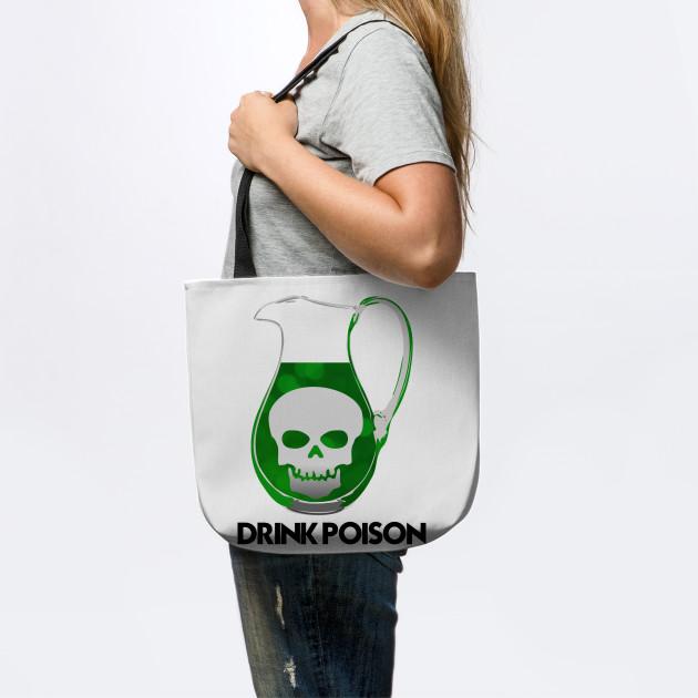 DRINK POISON