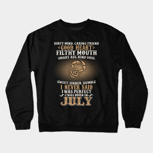 Funny July Shirts For Men Cancer Birthday Best Gift Crewneck Sweatshirt