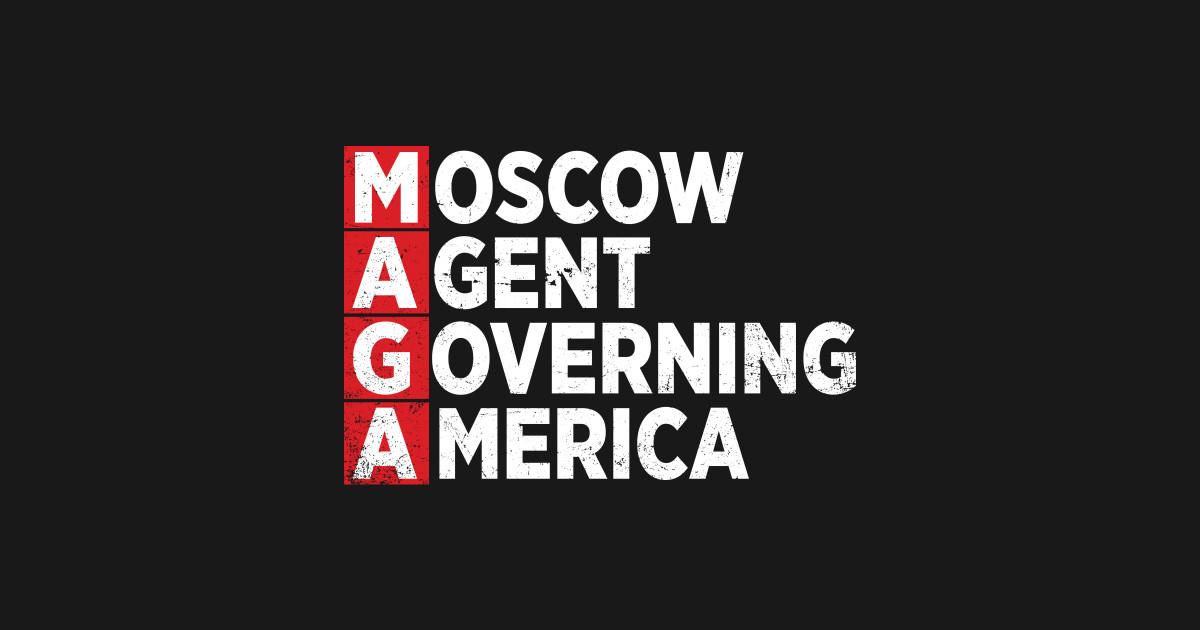 Moscow Agent Governing America Russia Trump Retro Anti