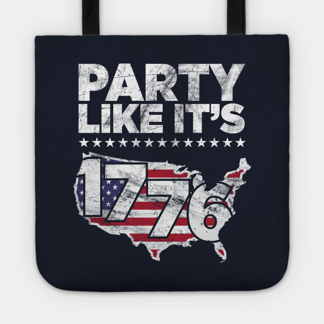 Party Like It's 1776 Independence Day