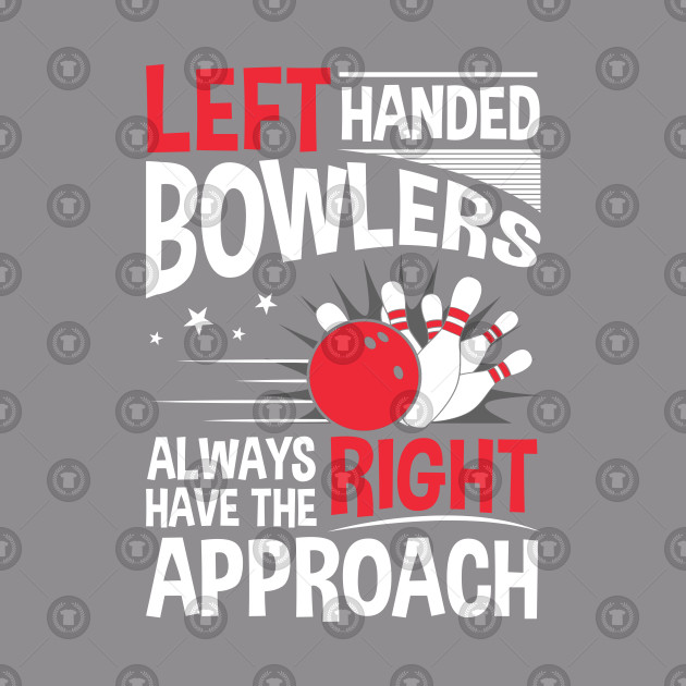 Left Handed Bowling
