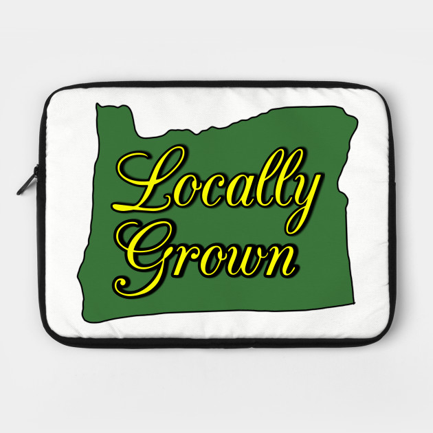 Locally Grown OR
