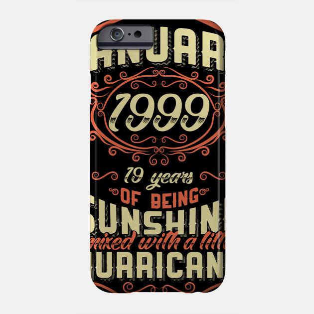 January 1999 19th Birthday Gift Phone Case