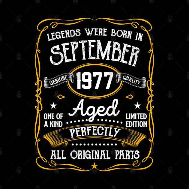 Legends Were Born In September 1977 43rd Birthday Gifts
