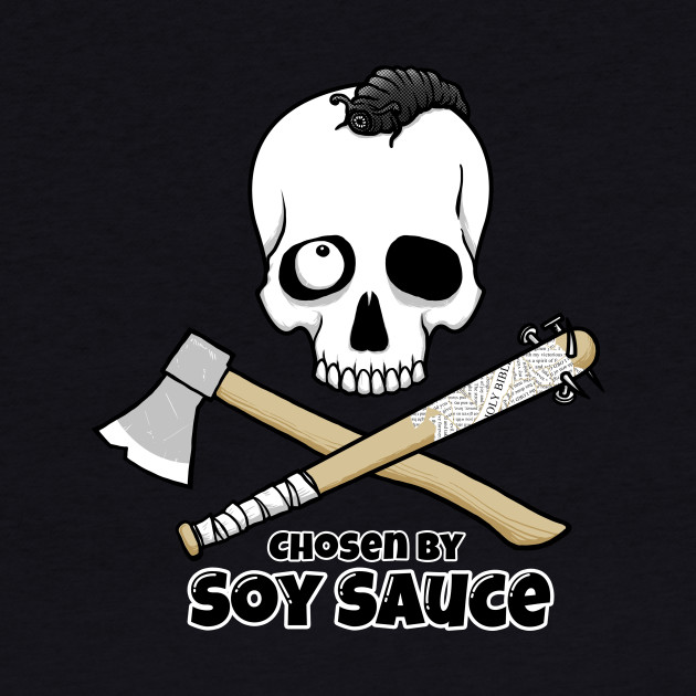 Chosen by Soy Sauce