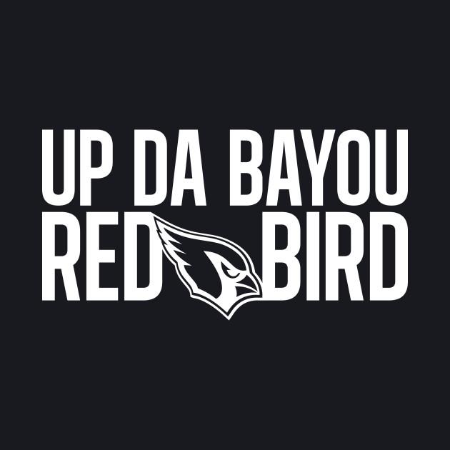 Up Da Bayou Red Bird