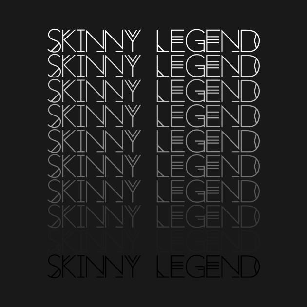 Gay Skinny Icon Legend Thin Meme Drag Shade Tea Catchphrase