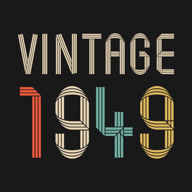 Vintage 1949 70 Years Old Birthday