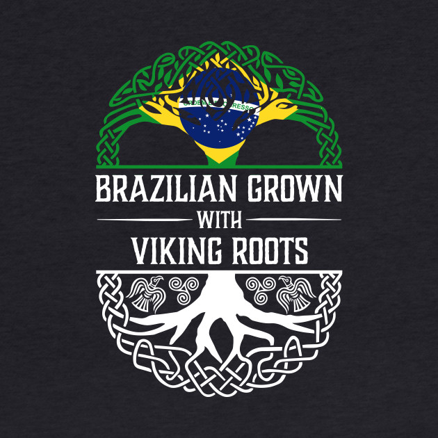Brazilian Grown with Viking Roots