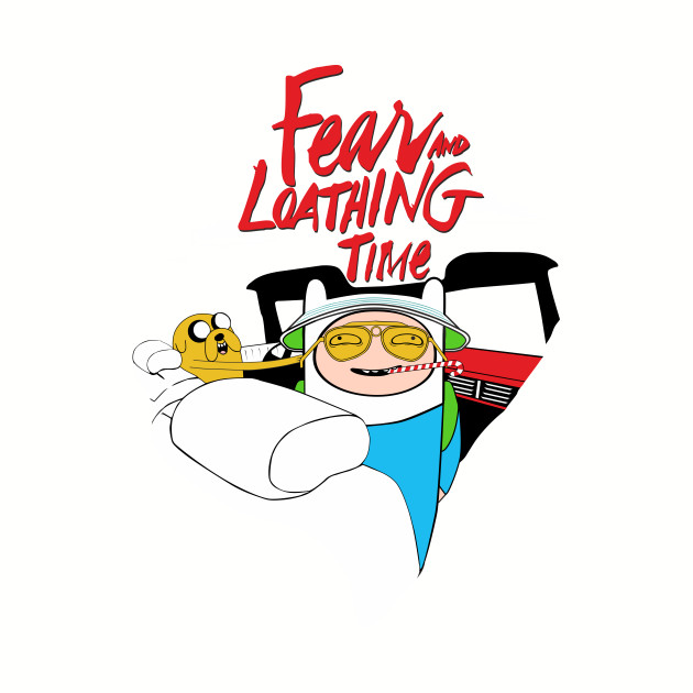 Fear and Loathing Time