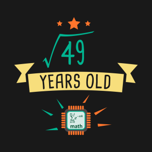 be147764 V49 Years Old 7th Birthday Gift Square Root of 49 T-Shirt