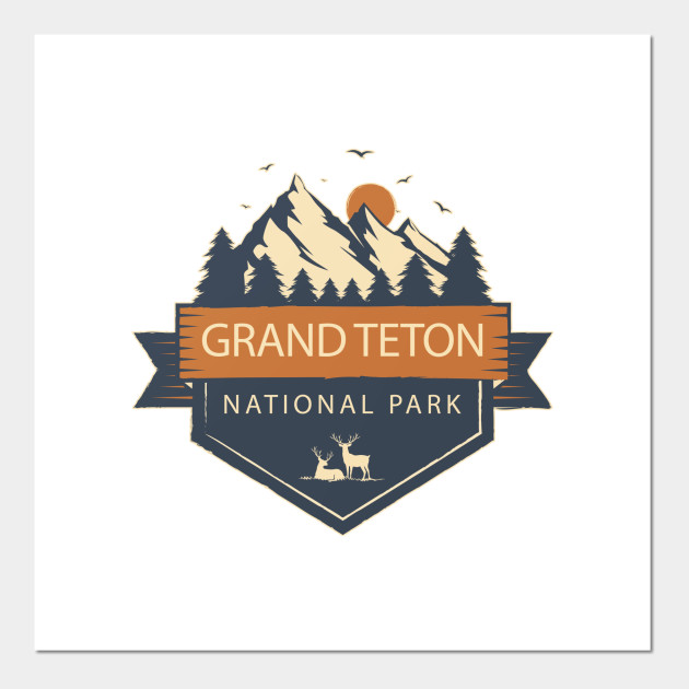 Grand Teton National Park Grand Teton National Park Posters And Art Prints Teepublic