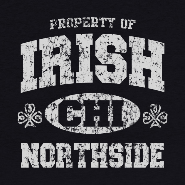 Retro Chicago Irish Northside