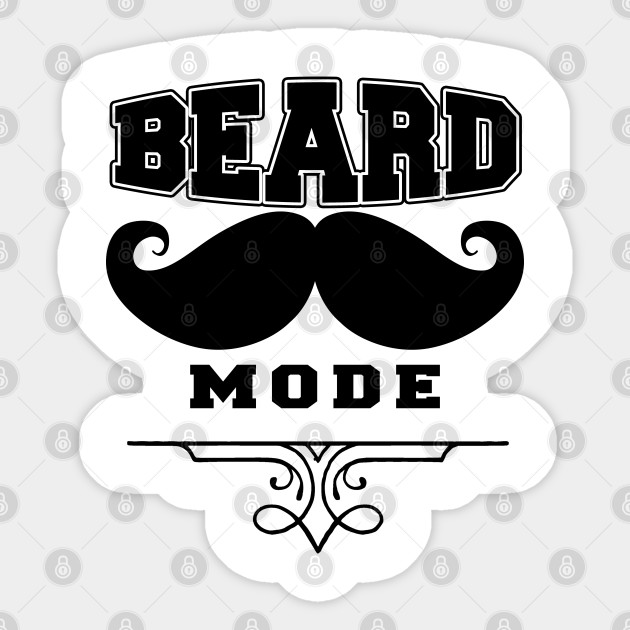 Beard Mode Funny Beard Quotes - Funny Beard Quotes - Sticker ...