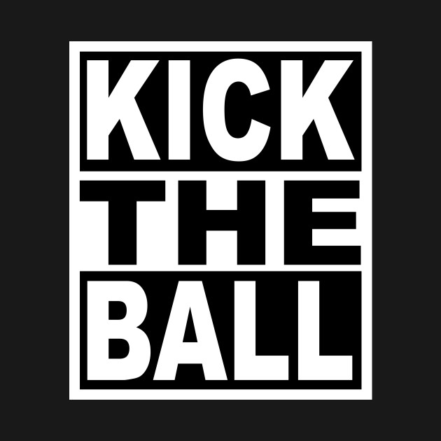 Kick the Ball