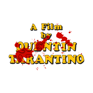 A Film By Quentin Tarantino t-shirts