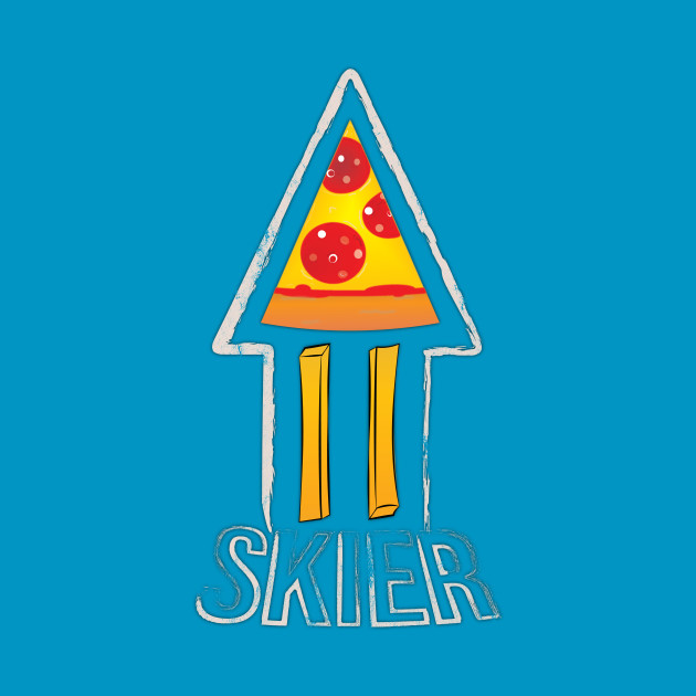 Pizza - French Fry - Skier