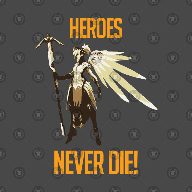 Heros Never Die - Mercy