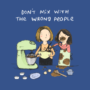 Baking Advice t-shirts