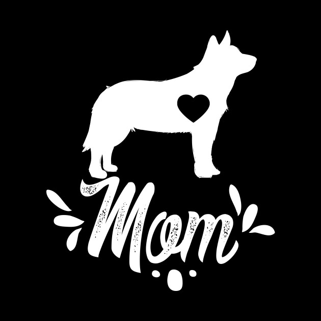 79820bec Australian Cattle Dog Mom Shirt Mother's Day Gift - Australian ...