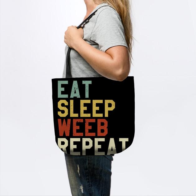 Weeb Weeaboo Trash Gift I Eat Sleep Anime Repeat