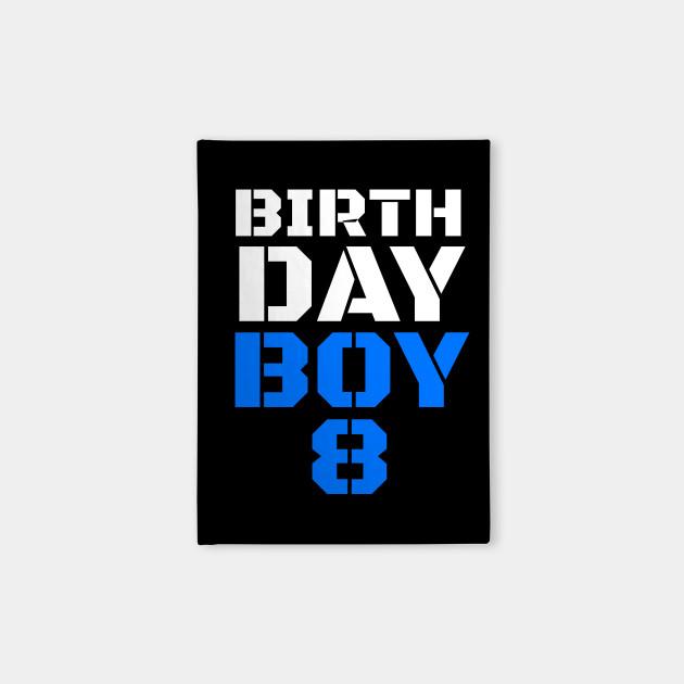 Birthday Boy 8 8th Tee Boys