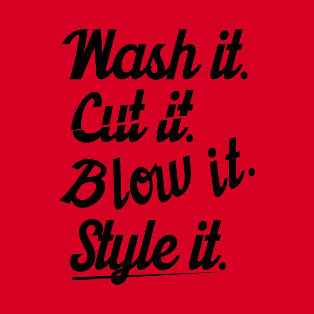 Cut it wash it style it (black)