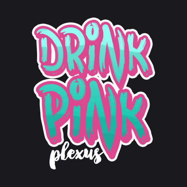 Drink Pink 90s