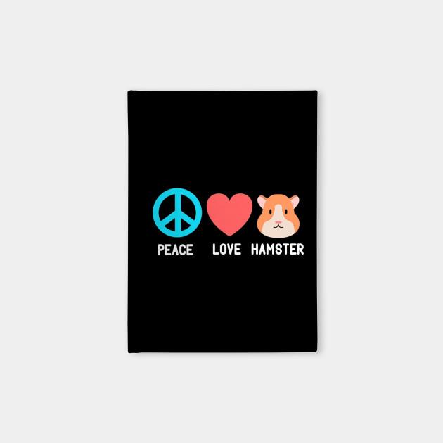 Hamster Peace Love Hamster Funny